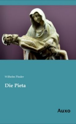 Die Pieta, Wilhelm Pinder