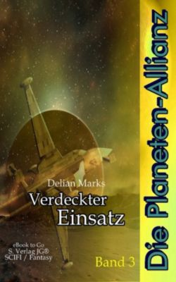 Die Planeten-Allianz (Bd.3), Delian Marks