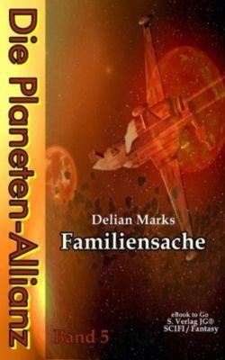 Die Planeten-Allianz (Bd.5), Delian Marks
