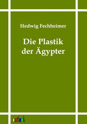 Die Plastik der Ägypter, Hedwig Fechheimer