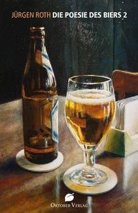 Die Poesie des Biers 2 - Jürgen Roth pdf epub