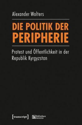 Die Politik der Peripherie, Alexander Wolters