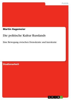 Die politische Kultur Russlands, Martin Hagemeier