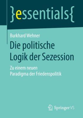 Die politische Logik der Sezession, Burkhard Wehner