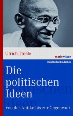 Die politischen Ideen, Ulrich Thiele