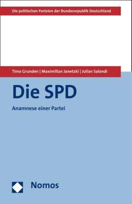 Die politischen Parteien der Bundesrepublik Deutschland: Die SPD, Timo Grunden, Julian Salandi, Maximilian Janetzki