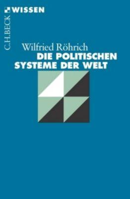 Die politischen Systeme der Welt - Wilfried Röhrich pdf epub