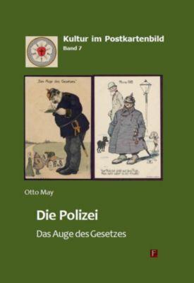 Die Polizei - Das Auge des Gesetzes