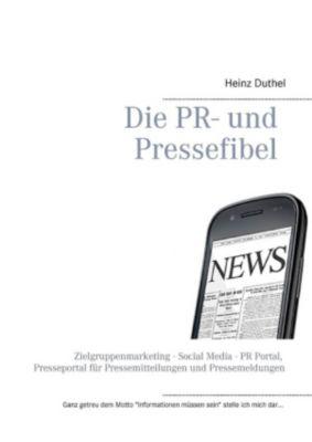 Die PR- und Pressefibel, Heinz Duthel