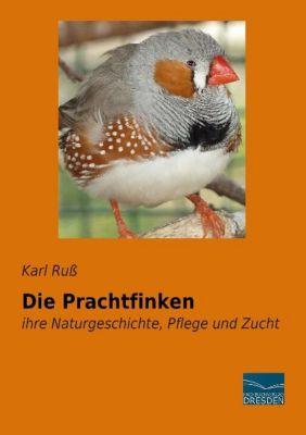 Die Prachtfinken - Karl Ruß |