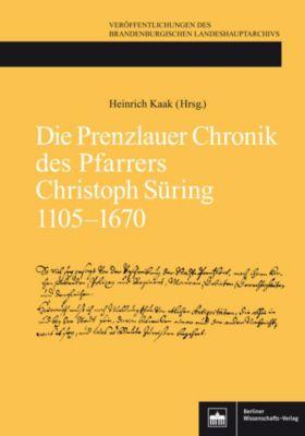 Die Prenzlauer Chronik des Pfarrers Christoph Süring 1105-1670