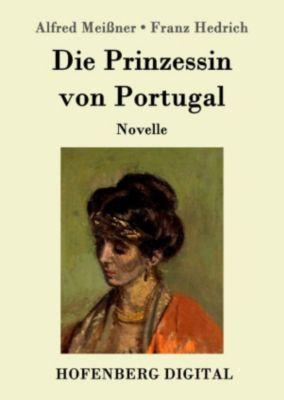 Die Prinzessin von Portugal, Alfred Meissner, Franz Hedrich