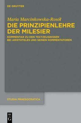 Die Prinzipienlehre der Milesier, Maria Marcinkowska-Rosol