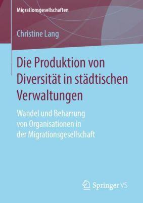 Die Produktion von Diversität in städtischen Verwaltungen - Christine Lang |