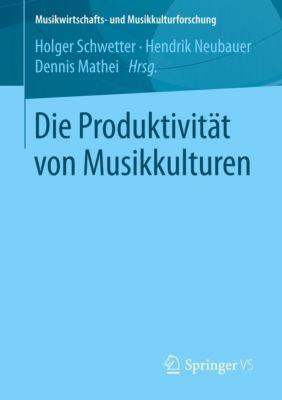 Die Produktivität von Musikkulturen