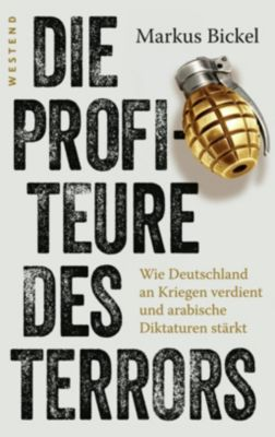 Die Profiteure des Terrors, Markus Bickel