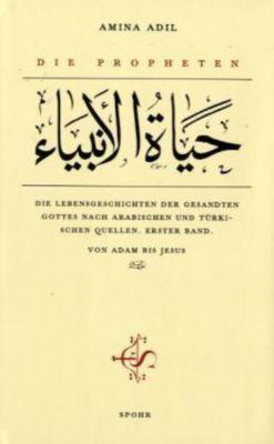 Die Propheten, Amina Adil