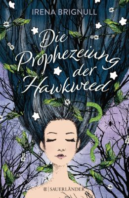Die Prophezeiung der Hawkweed, Irena Brignull