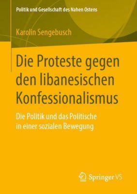 Die Proteste gegen den libanesischen Konfessionalismus - Karolin Sengebusch |
