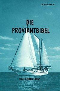 Die Proviantbibel