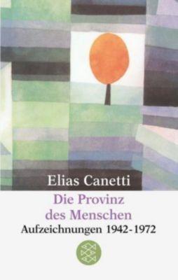 Die Provinz des Menschen - Elias Canetti |