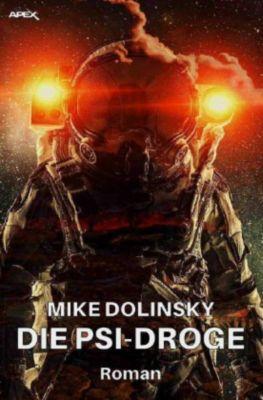 DIE PSI-DROGE - Mike Dolinsky |