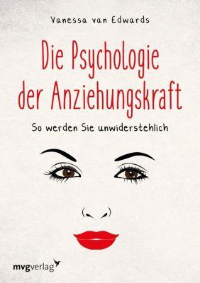 Die Psychologie der Anziehungskraft - Vanessa Van Edwards |