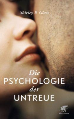Die Psychologie der Untreue - Shirley Glass |