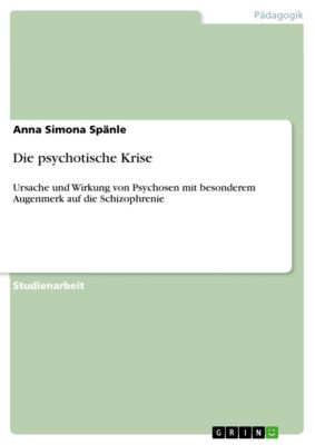 Die psychotische Krise, Anna Simona Spänle