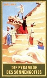 Die Pyramide des Sonnengottes - Karl May  