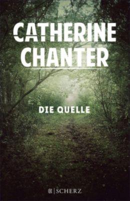Die Quelle, Catherine Chanter
