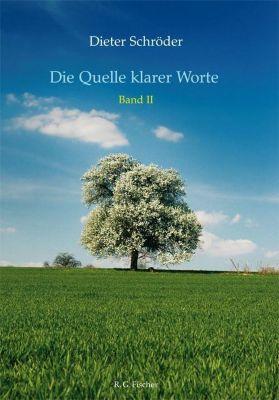 Die Quelle klarer Worte, Dieter Schröder