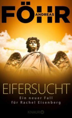 Die Rachel-Eisenberg-Serie: Eifersucht, Andreas Föhr