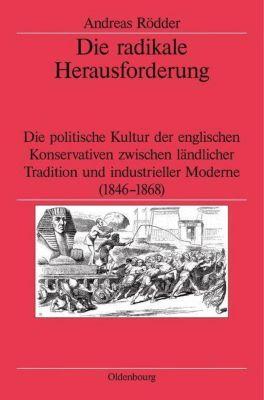 Die radikale Herausforderung, Andreas Rödder