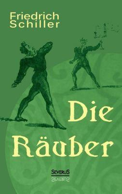 Die Räuber: Ein Schauspiel - Friedrich von Schiller pdf epub