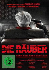Die Räuber - Sehr frei nach Schiller, Friedrich Schiller