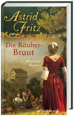 Die Räuberbraut, Astrid Fritz