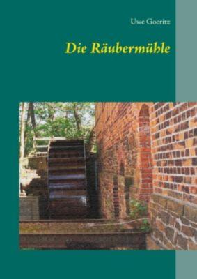 Die Räubermühle, Uwe Goeritz
