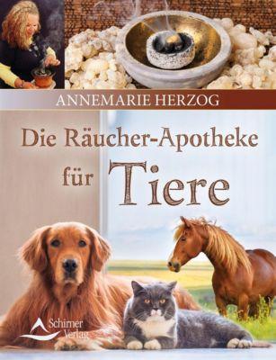 Die Räucherapotheke für Tiere - Annemarie Herzog |