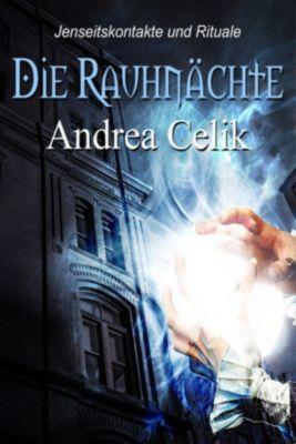 Die Rauhnächte, Andrea Celik