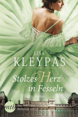 Die Ravenels: Stolzes Herz in Fesseln, Lisa Kleypas