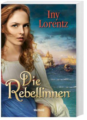 Die Rebellinnen, Iny Lorentz