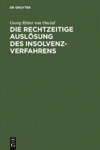 Die rechtzeitige Auslosung des Insolvenzverfahrens, Georg Ritter von Onciul