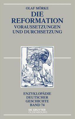 Die Reformation, Olaf Mörke