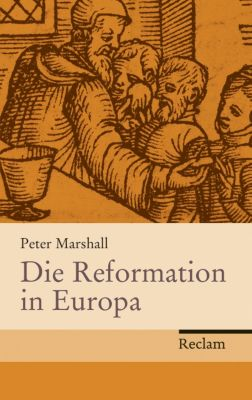 Die Reformation in Europa - Peter Marshall pdf epub