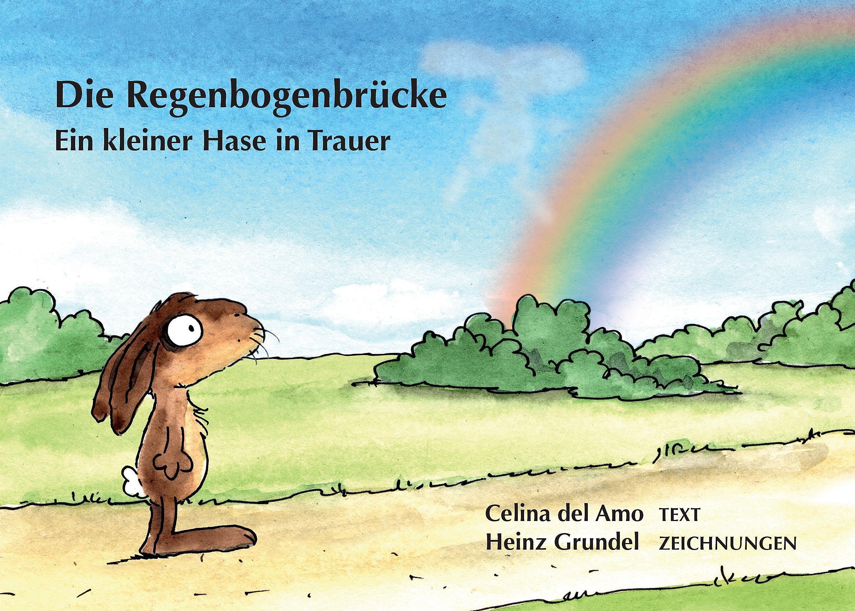 Die Regenbogenbrücke Buch Von Celina Del Amo
