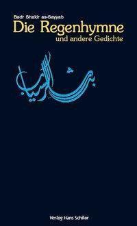Die Regenhymne und andere Gedichte - Badr Shakir as- Sayyab pdf epub