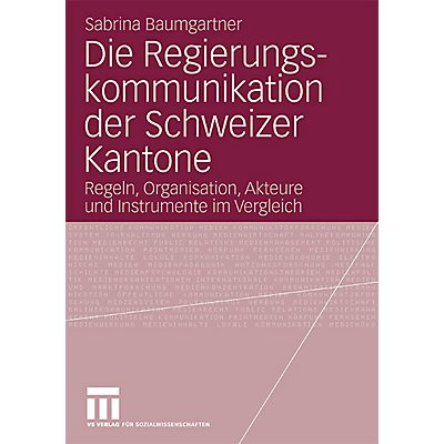 die regierungskommunikation der schweizer kantone baumgartner sabrina