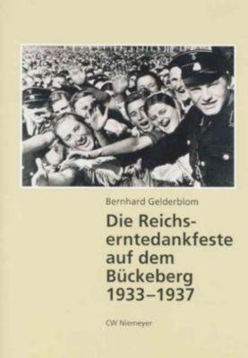 Die Reichserntedankfeste auf dem Bückeberg 1933-1937, Bernhard Gelderblom