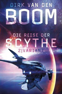 Die Reise der Scythe: Varianz - Dirk van den Boom |